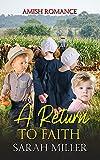A Return to Faith: Amish Romance (English Edition)