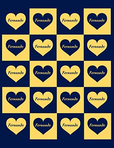 FERNANDO: Beautiful Fernando Present - Perfect Personalized Fernando Gift (Fernando Notebook / Fernando Journal)