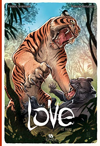 Love : Le tigre