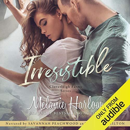 Irresistible: Cloverleigh Farms, Book 1