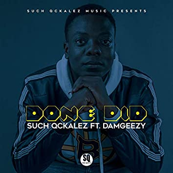 Done Did (feat. Damgeezy)