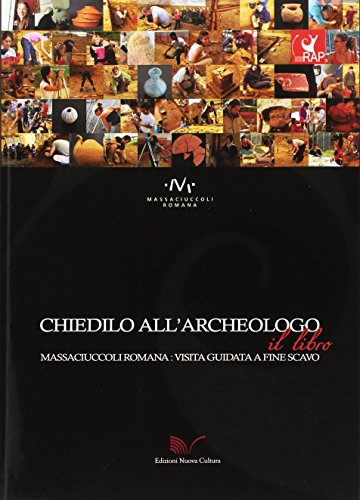 Chiedilo all'archeologo