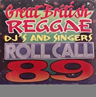 Great British Reggae Dj's & Singers-Roll Call '89