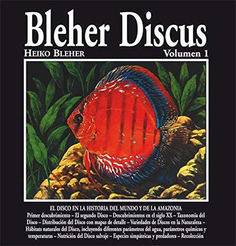 Bleher Discus. Ediz. spagnola (Vol. 1)