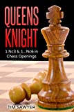 Queens Knight: 1.nc3 & 1...nc6 In Chess Openings-Sawyer, Tim
