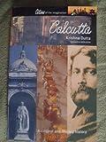 Calcutta : A Cultural and Literary Companion (Cities of the Imagination)