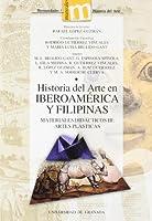 Historia del arte en Iberoamerica y Filipinas/ Art history in Latin America and Philippines: Materiales Didacticos III, Artes Plasticas