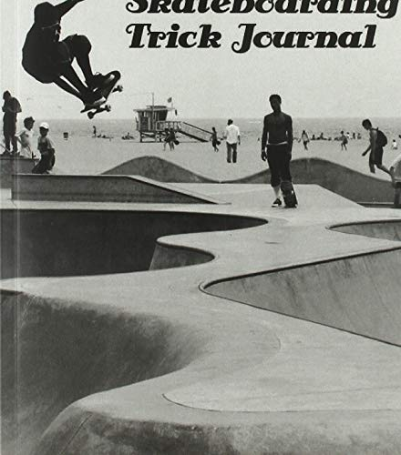 Skateboarding Trick Journal: Vergiss keinen deiner Tricks
