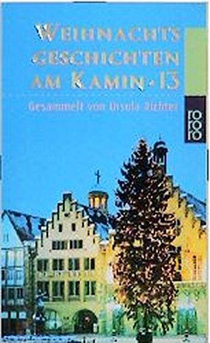 Weihnachtsgeschichten am Kamin Bd. 13