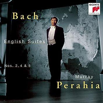 Bach: English Suites Nos. 2, 4 & 5