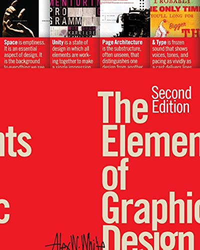Compare Textbook Prices for The Elements of Graphic Design Second Edition ISBN 9781581157628 by White, Alex W.