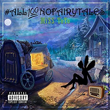 All100NoFairytales