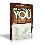 The Auspicious You: Letters to Hesitant and Hopeful Young Adults