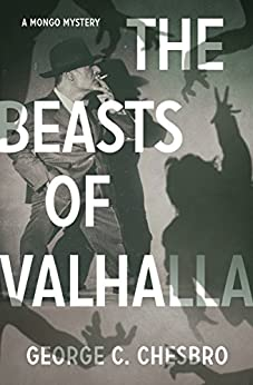 The Beasts of Valhalla (The Mongo Mysteries Book 4) by [George C. Chesbro]
