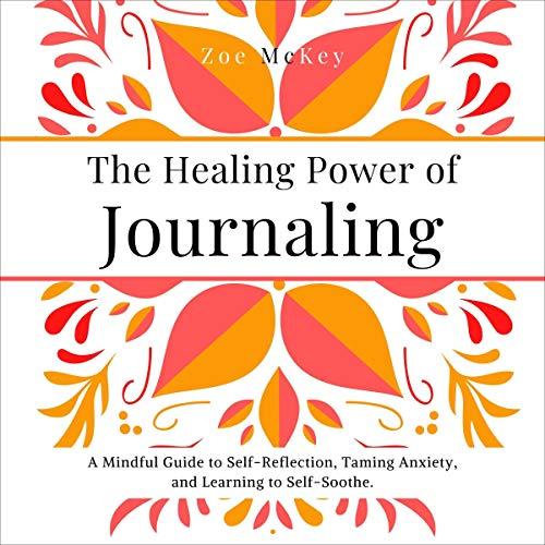 The Healing Power of Journaling cover art
