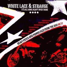 White Lace & Strange: Heavy Psych & Power Fuzz
