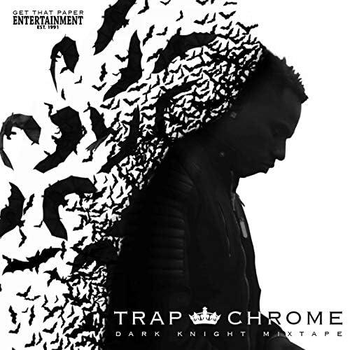 Trap King Chrome