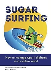 Sugar Surfing by Stephen W. Ponder, MD, FAAP, CDE