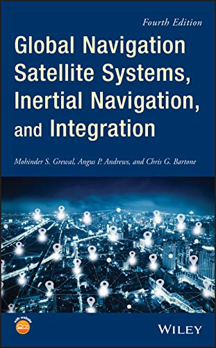Grewal, M: Global Navigation Satellite Systems, Inertial Nav