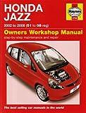 Honda Jazz 2002 to 2008 (51 to 08 reg): Owners Workshop Manual
