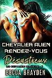 Chevalier alien rendez-vous désastreux (Les Chevaliers Lumériens t. 3)