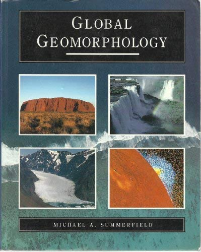 Global geomorphology: An introduction to the study of landforms
