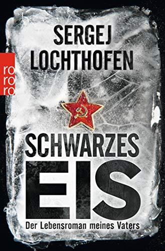 Buchseite und Rezensionen zu 'Schwarzes Eis: Der Lebensroman meines Vaters' von Sergej Lochthofen