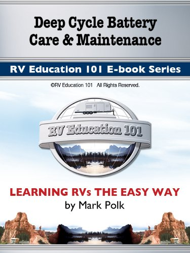 Deep Cycle Battery Care and Maintenance E-book