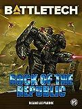 BattleTech: Rock of the Republic (BattleTech Novella Book 25)