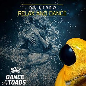 Relax & Dance