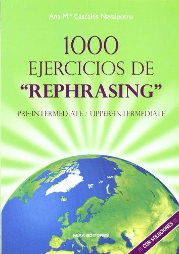 1000 Ejercicios de rephasing: Pre-intermediate - upper-intermediate