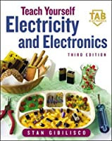 Teach Yourself Electricity and Electronics, 3rd Edition Front Cover