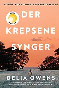 Der krepsene synger (Norwegian Edition) by [Delia Owens, Dorthe Erichsen]