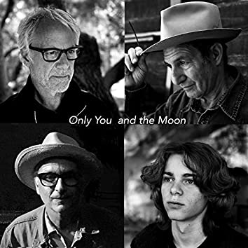 Only You and The Moon