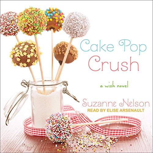 Cake Pop Crush audiobook cover art