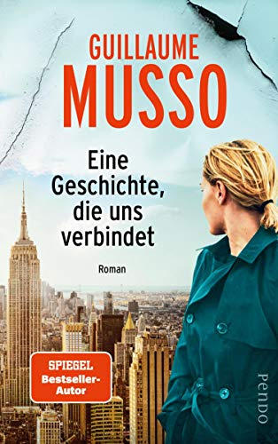 Eine Geschichte, die uns verbindet: Roman (German Edition)
