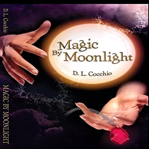Magic by Moonlight audiobook cover art