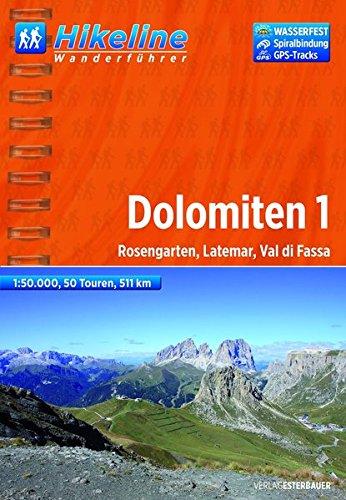 Hikeline Wanderführer Dolomiten 01: Rosengarten, Latemar, Val di Fassa. 1 : 50.000, 511 km, wasserfest, GPS-Tracks Download