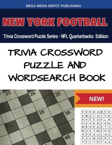 New York Football Trivia Crossword Puzzle Series - NFL Quarterbacks Edition by Mega Media Depot (2016-07-29)