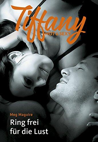 Ring frei für die Lust (Tiffany Hot & Sexy) (German Edition)
