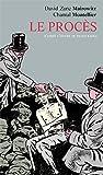 Le procès - D'après l'oeuvre de Franz Kafka by Chantal Montellier (2009-11-14) - Actes Sud - 14/11/2009