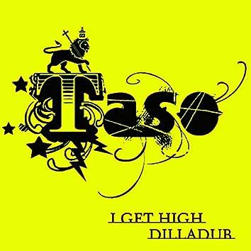 I Get High E.P.