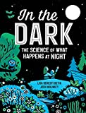 In the Dark: The Science of What Happens at Night