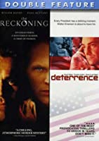 Reckoning / Deterrence (Double Feature)