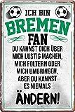 Blechschilder ICH BIN Bremen Fan Fan Metallschild für