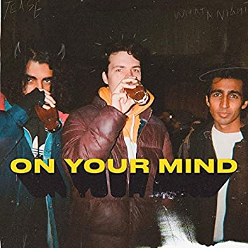 On Your Mind (feat. Malli & Pity Party)