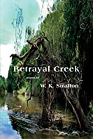 Betrayal Creek