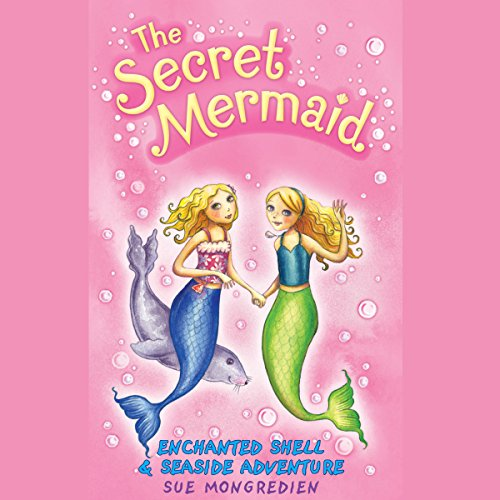 The Secret Mermaid: Enchanted Shell & Seaside Adventure cover art