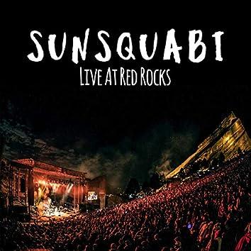 SunSquabi (Live at Red Rocks)