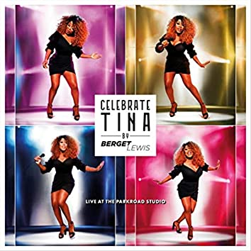 Celebrate Tina by Berget Lewis Live at the Parkroad Studio